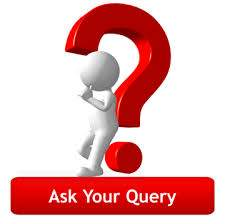 ask your query